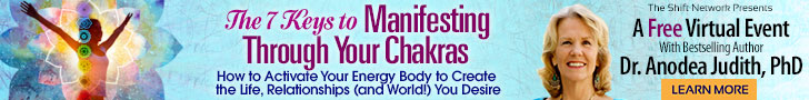 Anodea Judith's 7 Keys to Manifesting Through Your Chakras